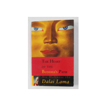 THE HEART OF THE BUDDHA 'S PATH by HIS HOLINESS THE DALAI LAMA , 2011