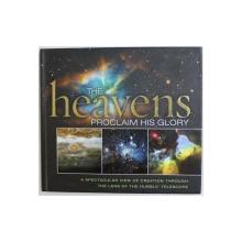 THE HEAVENS PROCLAIM HIS GLORY by THOMAS NELSON , 2010