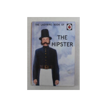 THE HIPSTER by J.A. HAZELEY and J.P. MORRIS , 2015