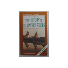 THE HISTORY OF THE UNITED STATES by RACHEL J. ROBERTS , INTERMEDIATE READERS , 2008