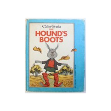 THE HOUND ' S BOOTS by CALIN GRUIA , illustrated by VASILE OLAC , 1983