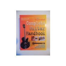 THE ILLUSTRATED COMPLETE GUITAR HANDBOOK , 2007