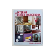 THE INTERIOR DESIGN SOURCEBOOK by THOMAS L . WILLIAMS , 2012