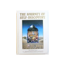 THE JOURNEY OF SELF - DISCOVERY by HIS DIVINE GRACE A.. C. BHATKTIVEDANTA SWAMI PRABHUPADA , 1990