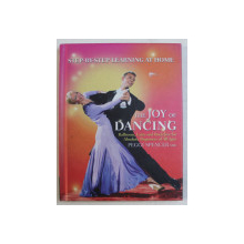 THE JOY OF DANCING - BALLROOM , LATIN AND ROCK / JIVE FOR ABSOLUTE BEGINNERS OF ALL AGES by PEGGY SPENCER MBE , 2004
