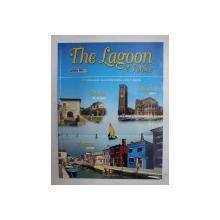 THE LAGOON OF VENICE by ENRICO RICCIARDI