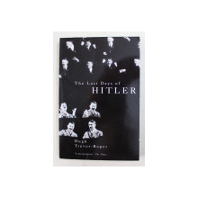 THE LAST DAYS OF HITLER , by HUGH TREVOR - ROPER , 2012
