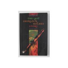 THE LAST SHERLOCK HOLMES STORY by MICHAEL DIBDIN , STAGE 3 ( 1000 HEADWORDS ) , 2000, PREZINTA INSEMNARI CU PIXUL *