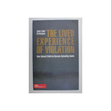 THE LIVED EXPERIENCE OF VIOLATION by ANNA LUISE KIRKENGEN , 2010