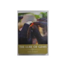 THE LURE OF GEMS by STEVE BENNETT  , 2014