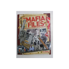 THE MAFIA FILES - CASE STUDIES OF THE WORLD 'S MOST EVIL MOBTERS by AL CIMINO , 2014
