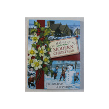 THE MAKING OF THE MODERN CHRISTMAS by J. M. GOLBY , A. W. PURDUE , 2000