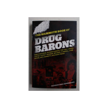 THE MAMMOTH BOOK OF DRUG BARONS by PAUL COPPERWAITE , 2010