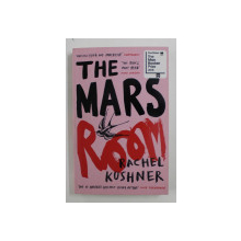 THE MARS ROOM by RACHEL KUSHNER , 2019