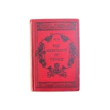 THE MERCHANT OF VENICE by WILLIAM SHAKESPEARE , EDITIE DE INCEPUT DE SECOL XX