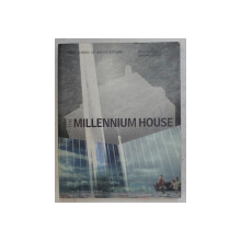 THE MILLENNIUM HOUSE , edited by NINA RAPAPORT , 2001