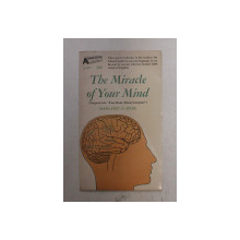 THE MIRACLE OF YOUR MIND by MARGARET O. HYDE , 1964