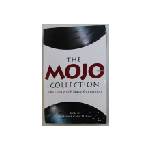 THE MOJO COLLECTION  - THE ULTIMATE MUSIC COMPANION , edited by JIM IRVIN and COLIN McLEAR , 2003