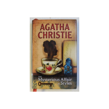 THE MYSTERIOUS AFFAIR AT STYLES by AGATHA CHRISTIE , 2006