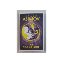 THE NAKED SUN by ISAAC ASIMOV , 2018