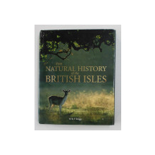 THE NATURAL HISTORY OF THE BRITISH ISLES by MIKE and PEGGY BRIGGS , 2003
