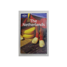 THE NETHERLANDS , LONELY PLANET GUIDE by NEAL BEDFORD and SIMON SELLARS , 2007