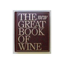 THE NEW GREAT BOOK OF WINE , REVISED AND ENLARGED EDITION INCLUDING OVER 240 NEW ILLUSTRATIONS , edited by JOSEPH JOBE , 1982