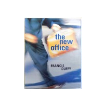 THE NEW OFFICE by FRANCIS DUFFY , 1997