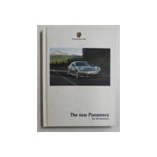 THE NEW PANAMERA  - THE 4th DIMENSION , CATALOG DE PREZENTARE A MASINII PORSCHE PANAMERA ,  2009