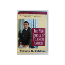 THE NEW SCIENCE OF TECHNICAL ANALYSIS by THOMAS R. DEMARK , 1994
