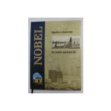 THE NOBELS AND BAKU OIL by AZADA HUSEYNOVA ...AMINA MELIKOVA , EDITIE IN AZERA SI ENGLEZA , 2009