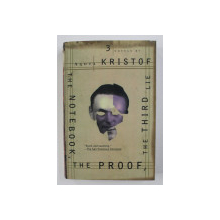 THE NOTEBOOK, THE PROOF, THE THIRD LIE by AGOTA KRISTOF , 1997