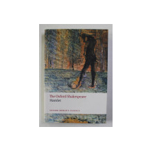 THE OXFORD SHAKESPEARE - HAMLET , edited by STANLEY WELLS , 2008