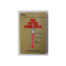 THE PETER PRINCIPLE by LAURENCE J. PETER and RAYMOND HULL , 1973