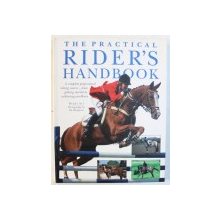 THE PRACTICAL RIDER'S HANDBOOK by DEBBY SLY , 2008