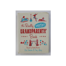 THE REALLY USEFUL GRANDPARENTS 'BOOK by ELEO GORDON and TONY LACEY , 2008