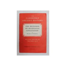 THE RECESSION OF MYCENAEAN CIVILIZATION by FRANK H. STUBBINGS , VOLUMUL II , CAPITOLUL XXVII , 1965