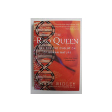 THE RED QUEEN: SEX AND THE EVOLUTION OF THE HUMAN NATURE by MATT RIDLEY , 2003