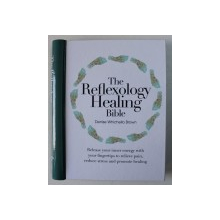 THE REFLEXOLOGY HEALING BIBLE by DENISE WHICHELLO BROWN , 2013