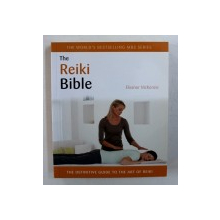 THE REIKI BIBLE by ELEANOR MCKENZIE , 2011
