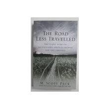 THE ROAD LESS TRAVELLED by M. SCOTT PECK , 2008