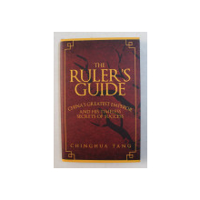 THE RULER ' S GUIDE by CHINGHUA TANG , 2017