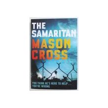 THE SAMARITAN by MASON CROSS , 2015