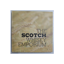 THE SCOTCH WHISKY EMPORIUM de TUDOR BALTEANU