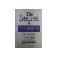 THE SECRET by KEN BLANCHARD , MARK MILLER , 2003