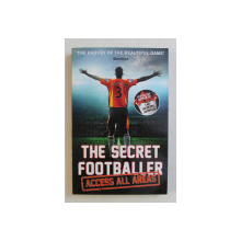 THE SECRET FOOTBALLER  -  ACCES ALL AREAS , 2015