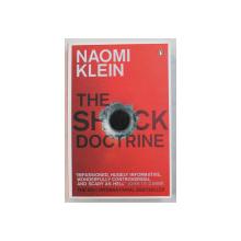 THE SHOCK DOCTRINE by NAOMI KLEIN , 2007