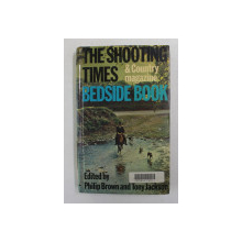 THE SHOOTING TMES AND COUNTRY MAGAZINE BEDSIDE BOOK , edited by PHILIP BROWN and TONY JACKSON , 1975