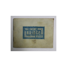 THE SMART BRIDGE BLOCK ( CARNET PENTRU BRIDGE ) , PERIOADA INTERBELICA
