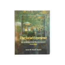 THE SOCIAL EXPERIENCE, AN INTRODUCTION TO SOCIOLOGY, SECOND EDITION de JAMES W. VANDER ZANDEN